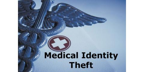 Protecting Against Medical Identity Theft, Abita Springs, Louisiana