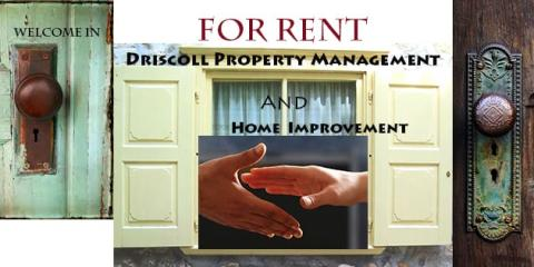 Driscoll Property Management & Home Improvement Co LLC, Property Management, Real Estate, Rhinelander, Wisconsin