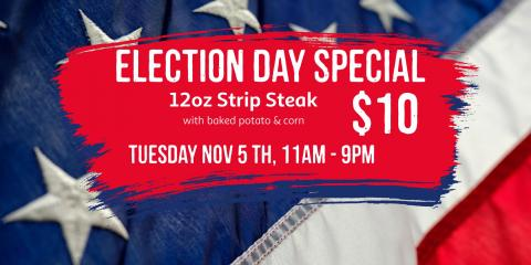 Election Day Steak Special, Whitehall, Pennsylvania