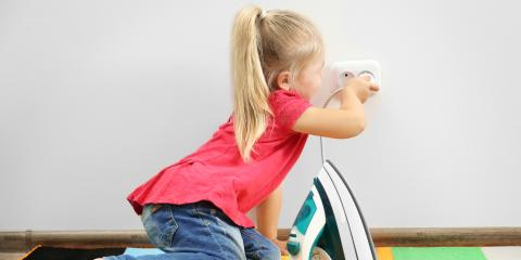 The Do's & Don'ts of Electrical Safety for Children, West Chester, Ohio