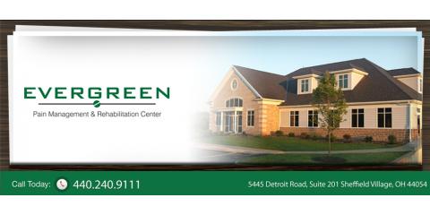 Evergreen Pain Management & Rehabilitation Center, Pain Management, Services, Sheffield, Ohio