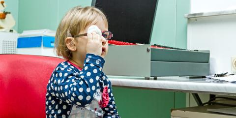 A Guide to Your Child's First Eye Exam, Anchorage, Alaska