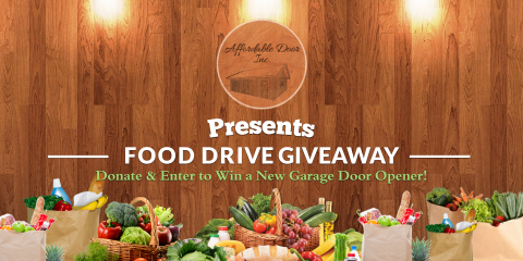 Announcing our First Food Drive: Enter to Win a New Garage Door Opener!, Chisago City, Minnesota