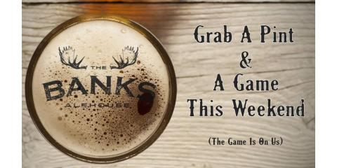 Stop by The Banks Alehouse For Delicious Local Food & Craft Beers, Fairbanks, Alaska