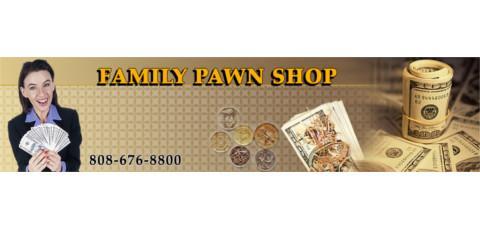 Need Emergency Cash? Waipahu's Leading Pawnbroker Can Help , Ewa, Hawaii