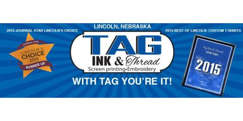 Tag Ink & Thread is an Award-Winning, Top-Rated Screen Printing Company, Lincoln, Nebraska