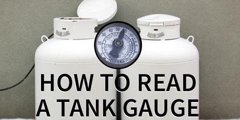 How To Read a Propane Tank Gauge, Bridgeport, Connecticut