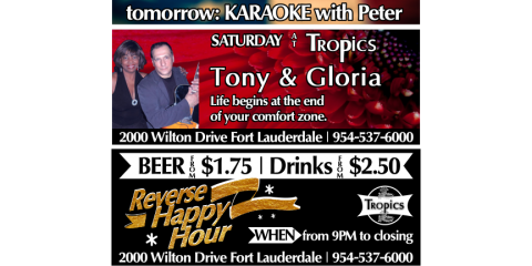 Life Entertainment with Tony & Gloria & Reverse Happy Hour, Fort Lauderdale, Florida