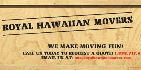 Royal Hawaiian Movers, Moving Companies, Real Estate, Kahului, Hawaii