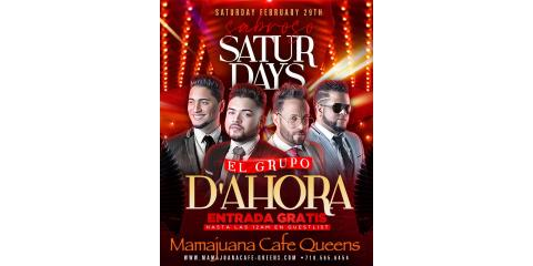 SABROSO SATURDAYS- EL GRUPO D'AHORA- FEB 29 - MAMAJUANA CAFE QUEENS, New York, New York
