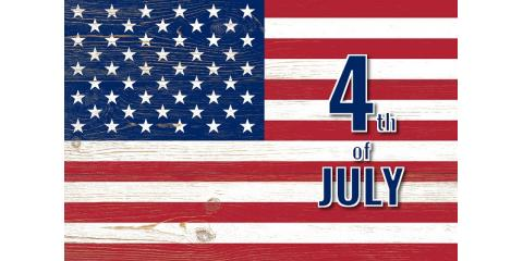 Happy 4th of July To Our Wonderful Customers!, Pine Grove, California