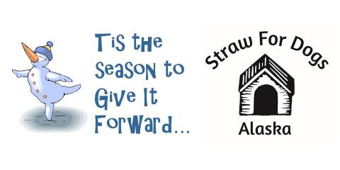 Tis The Season For Giving - Give It Forward, Anchorage, Alaska