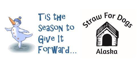 Tis The Season For Giving - Give It Forward, Anchorage, Alaska