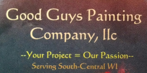 Good Guys Painting Company Lives Up to the Name, Ripon, Wisconsin