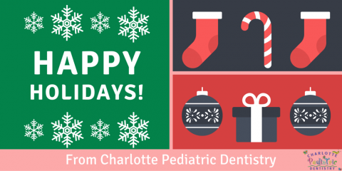 Happy Holidays from Charlotte Pediatric Dentistry, Charlotte, North Carolina
