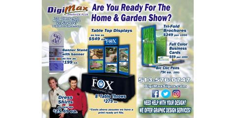 SAVE RIGHT NOW: On all Trade Show Products! For Limited Time - Home & Garden Show , Milford, Ohio