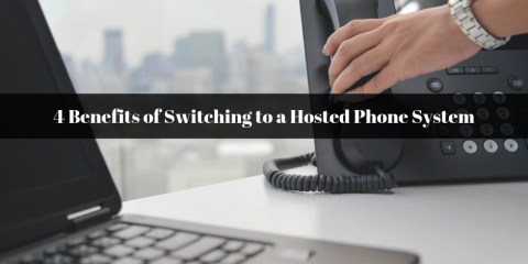 4 Benefits of Switching to a Hosted Phone System, Ambler, Pennsylvania