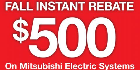 Up to $500 in Rebates on Mitsubishi Electric® HVAC Systems, Hatboro, Pennsylvania
