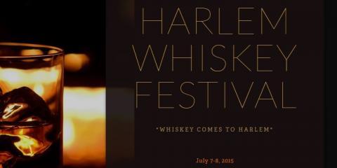 Join All The Tastes of New York At The Harlem Whiskey Festival!, Manhattan, New York