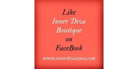 Like Inner Diva Boutique on Facebook , Jackson, Mississippi
