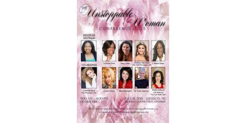 The Unstoppable Woman Tour 2015: Time is Approaching! Get your Tickets for $15!  , Jackson, Mississippi