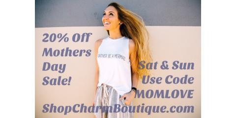 20% Off Mothers Day Sale + Free Gift with Purchase!, Gulf Shores, Alabama