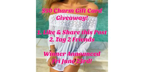 $50 Charm Gift Card Contest!, Gulf Shores, Alabama