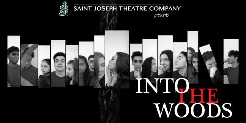INTO THE WOODS presented by Saint Joseph High School Theatre Company, Metuchen, New Jersey