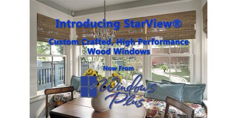 Introducing Our New StarView® Wood Windows, Newtown, Ohio