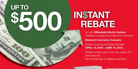 Up to $500 Rebate on Select Mitsubishi Electric® Systems, ,