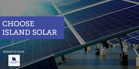 ​Choose Island Solar For Your Solar Energy Needs, Honolulu, Hawaii