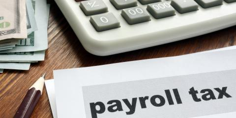 Tax Strategy: Figuring out Payroll Taxes in 2020, High Point, North Carolina