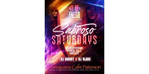 SABROSO SATURDAYS- JAN 11th-  MAMAJUANA CAFE PATERSON , Paterson, New Jersey