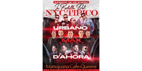 LA BATALLA DEL NYC TIPICO- 18 DE ENERO- MAMAJUANA CAFE QUEENS , New York, New York