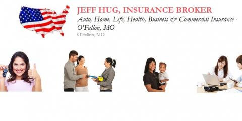 Jeff Hug Insurance Broker, Insurance Agents and Brokers, Services, O Fallon, Missouri