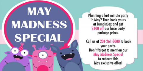 May Madness Birthday Parties Special, Paramus, New Jersey