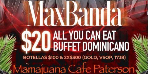 JUEVES SANTIAGUEROS-MAX BANDA- 23 DE MAYO- MAMAJUANA CAFE PATERSON, Paterson, New Jersey