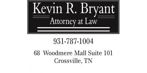 Kevin R. Bryant Attorney at Law, Attorneys, Services, Crossville, Tennessee