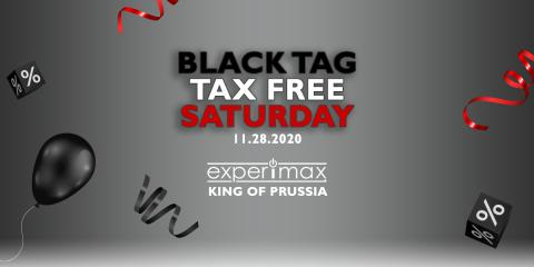 "BLACK TAG ""TAX FREE"" SATURDAY NOVEMBER 28th, ,"