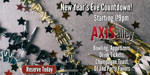 5 Reasons to Spend New Year's Eve at Axis Alley, Newport-Fort Thomas, Kentucky