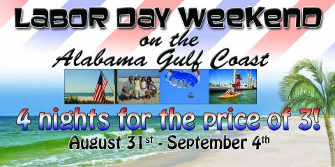 Labor Day Weekend is Sneaking up on You, Do You Have your Stay Planned?, Gulf Shores, Alabama