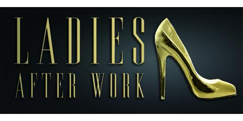 Ladies AFTER WORK!  Thurs Oct 1st 5:00-7:00pm, San Antonio Northwest, Texas