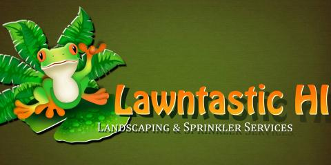 Lawntastic Hawaii Now Offers Free Estimates & Military Discounts, Ewa, Hawaii