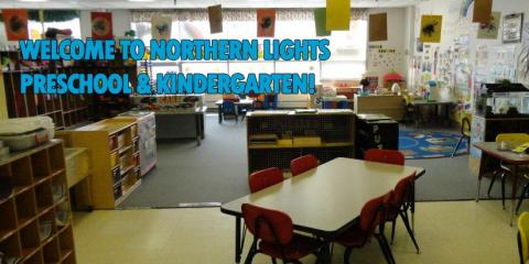 Northern Lights Preschool & Child Care Makes Early Childhood Learning Fun!, Anchorage, Alaska