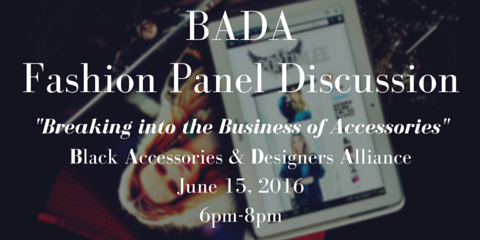"[BADA Talk]  ""How To Start An Accessory Business Line"", Brooklyn, New York"