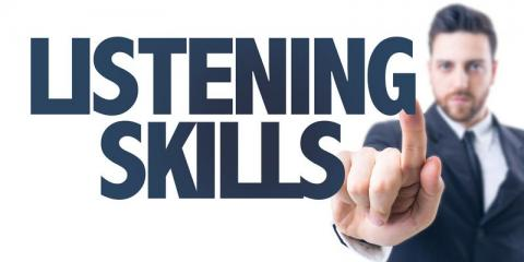 How To Improve Your Listening Skills At Work!, Abita Springs, Louisiana