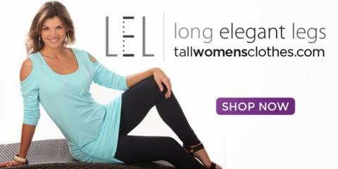 Long Elegant Legs is the Ultimate Source for Tall Women's Clothing, Hillsborough, New Jersey