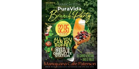 PURA VIDA BRUNCH PARTY- ST PATRICK-  MARCH 15th- MAMAJUANA CAFE PATERSON , Paterson, New Jersey