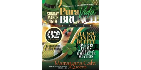 PURA VIDA BRUNCH PARTY- ST PATRICK- MARCH 15- MAMAJUANA CAFE QUEENS , New York, New York