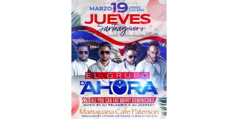 JUEVES SANTIAGUEROS- EL GRUPO D' AHORA- MARZO 19- MAMAJUANA CAFE PATERSON, Paterson, New Jersey